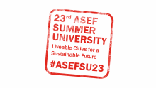 23rd ASEF Summer University - call for Hackaton Team Leaders and Background Papers