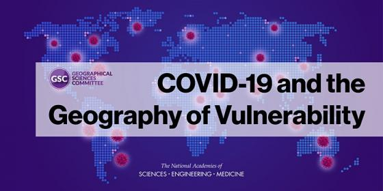 COVID-19 and the Geography of Vulnerability
