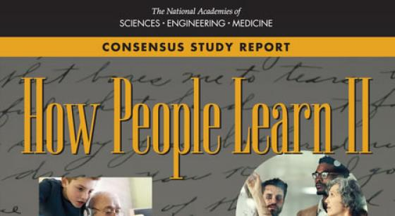 How People Learn II - Learners, Contexts, and Cultures (2018)