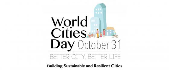 World Cities Day: 31 October 2018