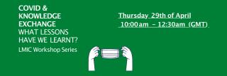LMIC Online Workshop - Thursday 29th of April, 10:00 am – 12:30 am (GMT)